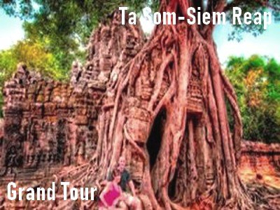 Grand tour-Ta Som Temple-Siem Reap-Angkor Friendly Driver